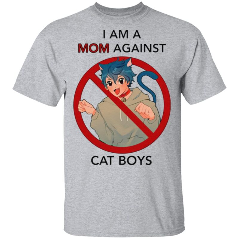 I Am A Mom Against Cat Boys T Shirt