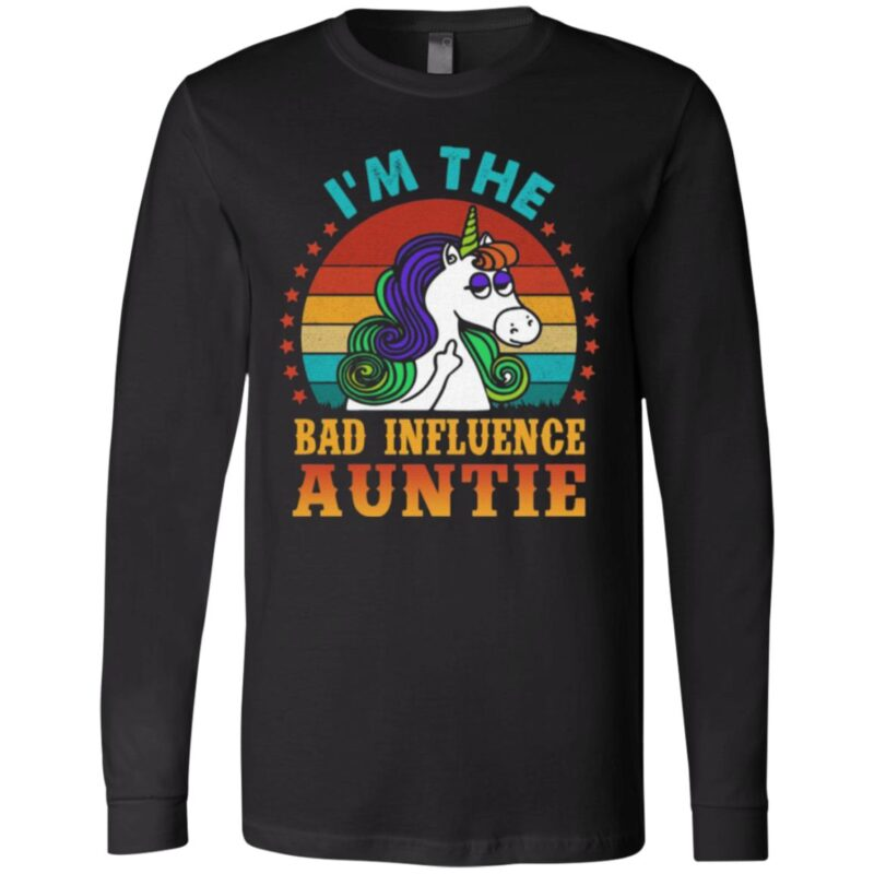 I'm The Bad Influence Auntie T Shirt
