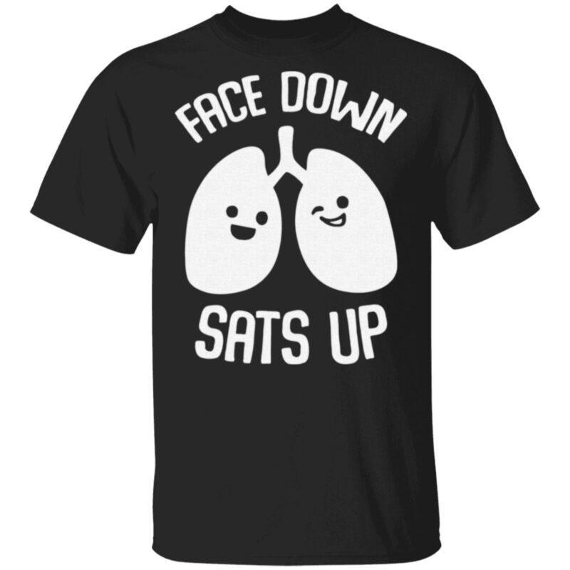 Face Down Sats Up T Shirt