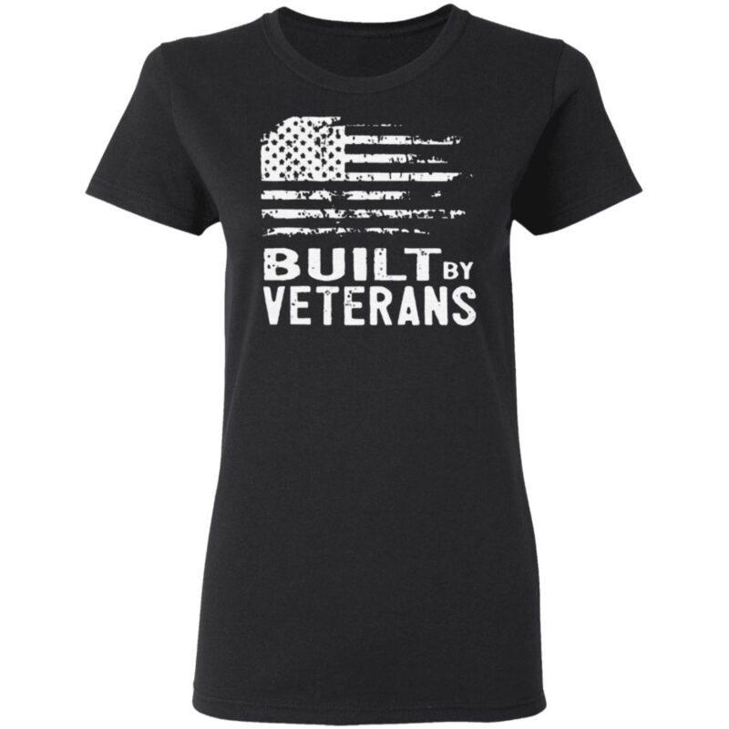 America Built By Veterans T Shirt