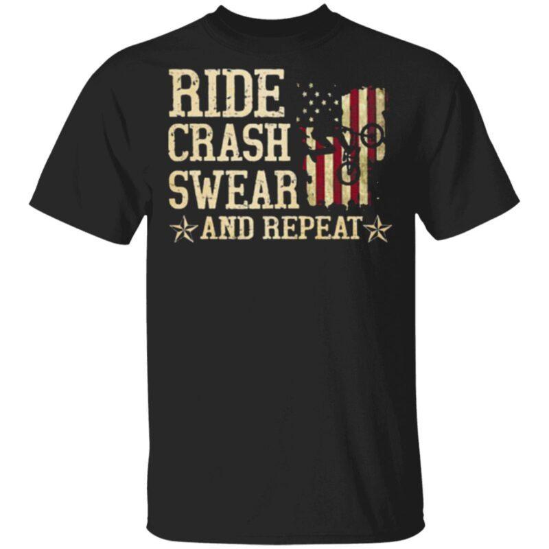 Ride Crash Swear And Repeat American Flag T Shirt