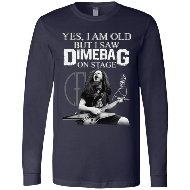 Yes I Am Old But I Saw Dimebag Darrell On Stage T Shirt