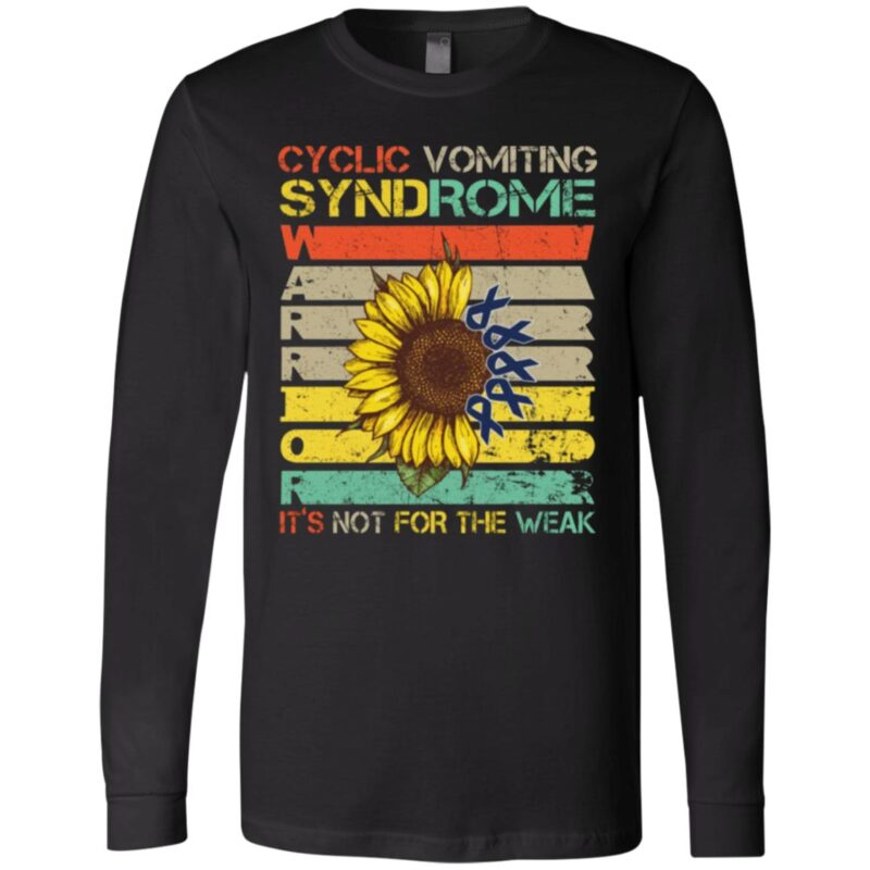 Sunflower Cyclic Vomiting Syndrome Warrior It Is Not For The Weak T Shirt