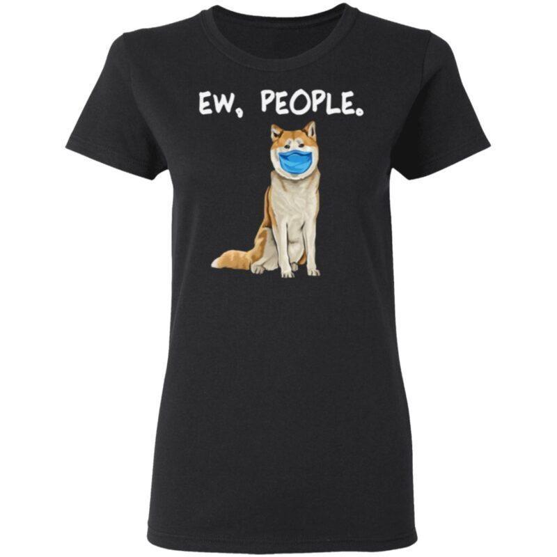 Akita Ew People Dog Wearing Face Mask T Shirt
