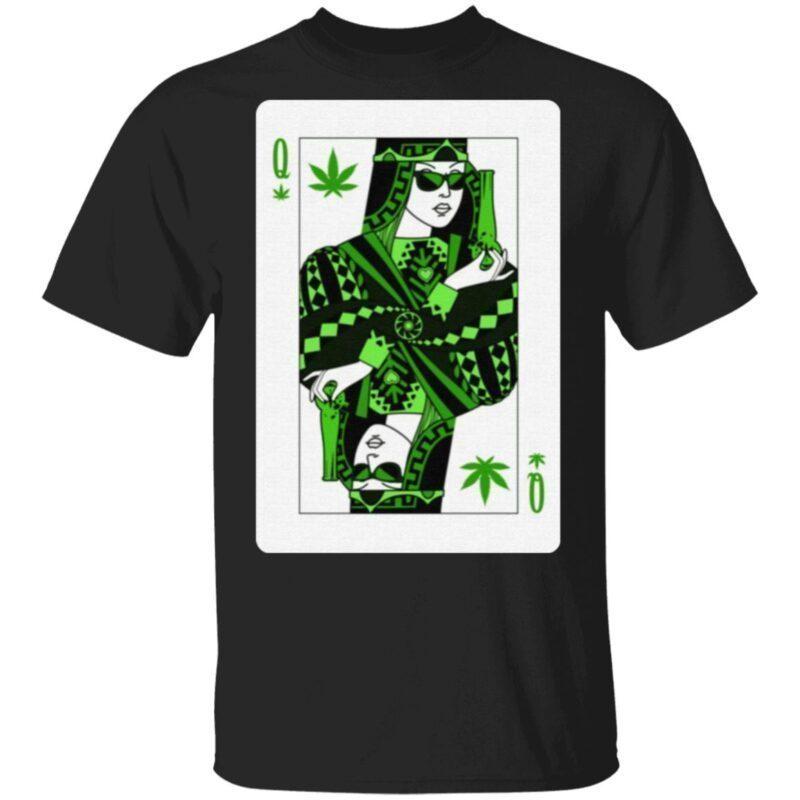 Queen Of Weed Playing Card Marijuana Pot Smoker Gifts T-Shirt