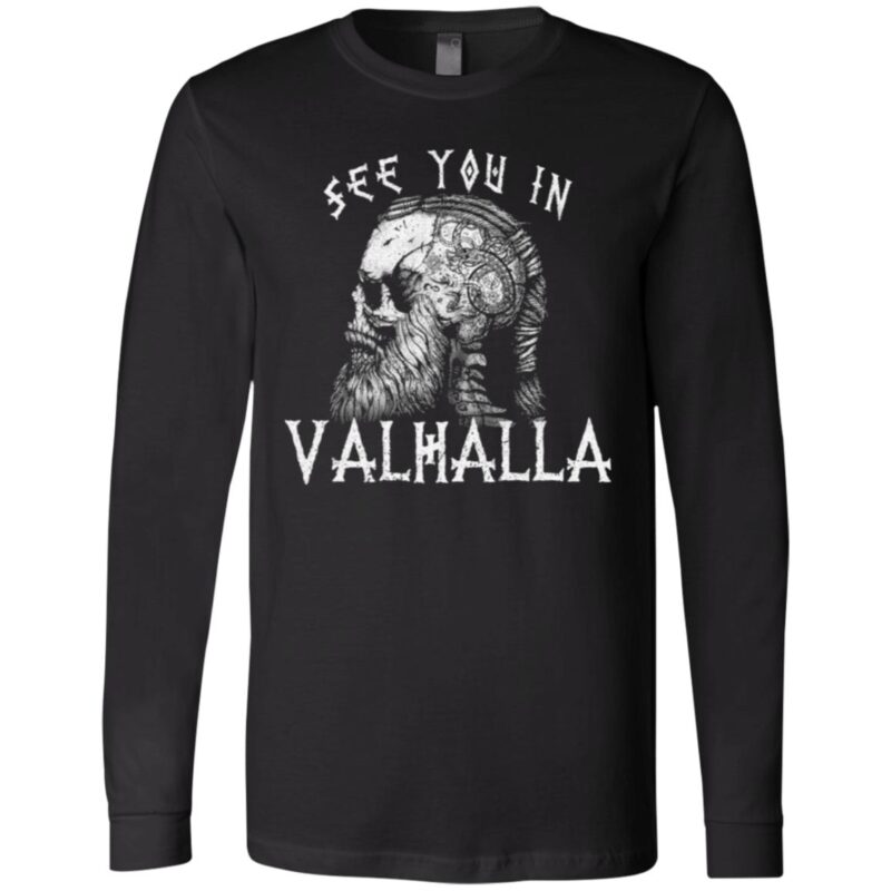 Vikings See You In Valhalla Norsemen Warrior T-shirt