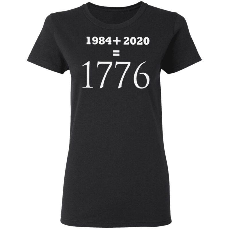 1984+2020 = 1776 T Shirt