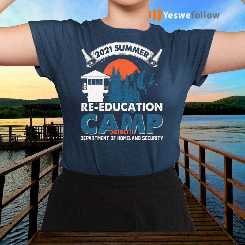 2021-Summer-Re-education-Camp-Department-Of-Homeland-Security-T-Shirts