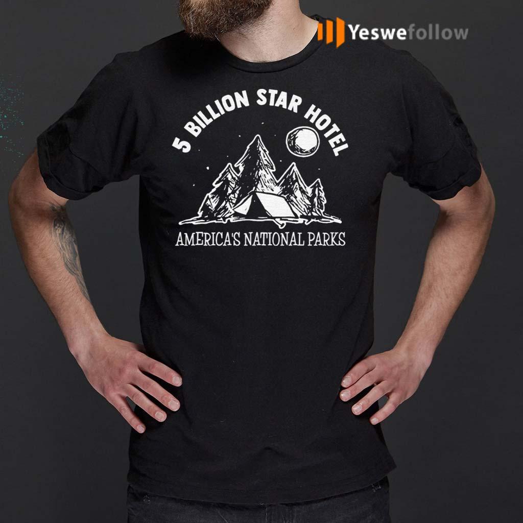 5-Billion-Star-Hotel-America's-National-Parks-TShirts
