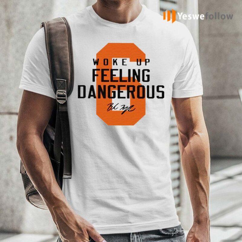 6-Baker-Mayfield-woke-up-feeling-dangerous-Cleveland-Browns-signature-tshirts