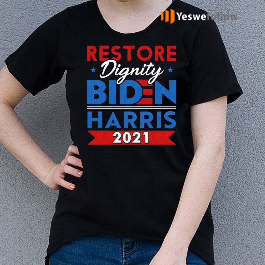 Biden-Harris-2021-Restore-Dignity-America-Support-Democrat-T-Shirt