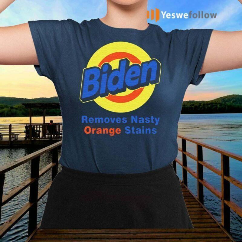 Biden-Removes-Nasty-Orange-Stains-Vote-Democrat-shirt