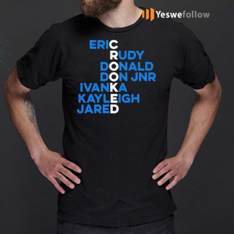 Crooked-eric-rudy-donald-don-jnr-ivanka-kayleigh-jared-shirt