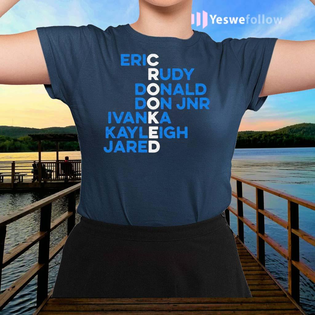 Crooked-eric-rudy-donald-don-jnr-ivanka-kayleigh-jared-shirts