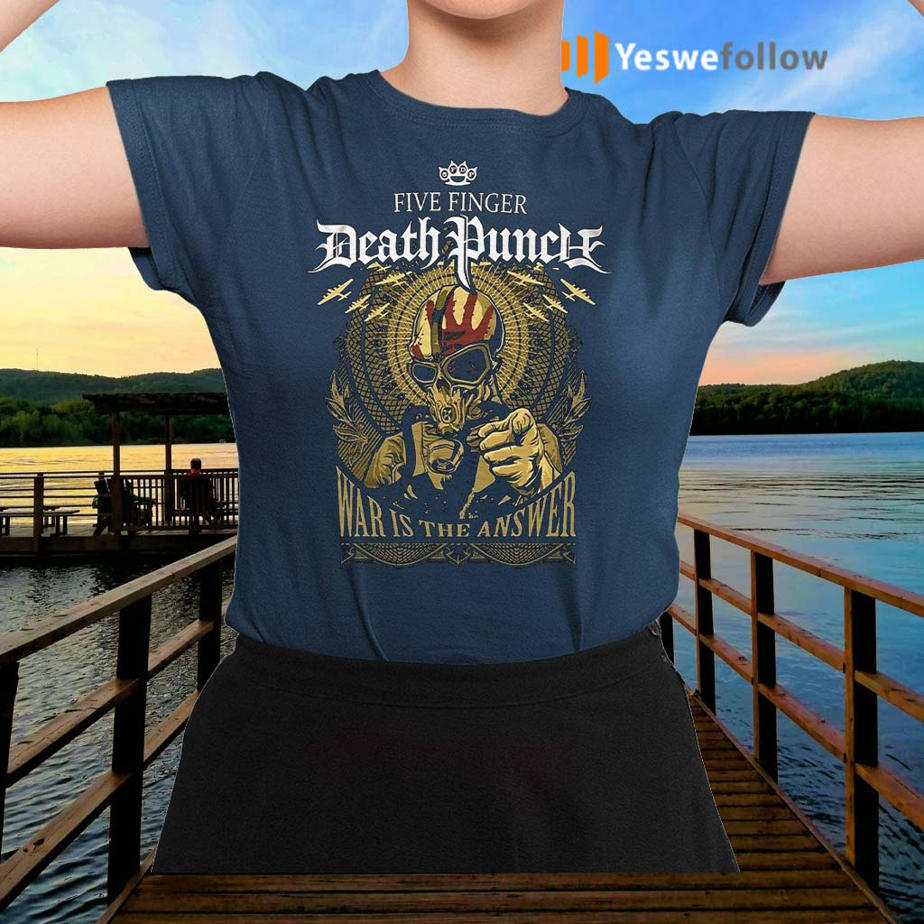 Five-Finger-Death-Punch-War-Is-The-Answer-2020-Shirt