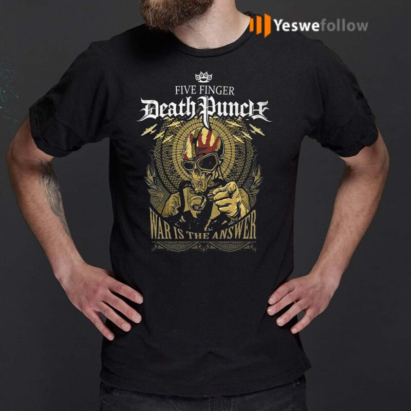 Five-Finger-Death-Punch-War-Is-The-Answer-2020-Shirts