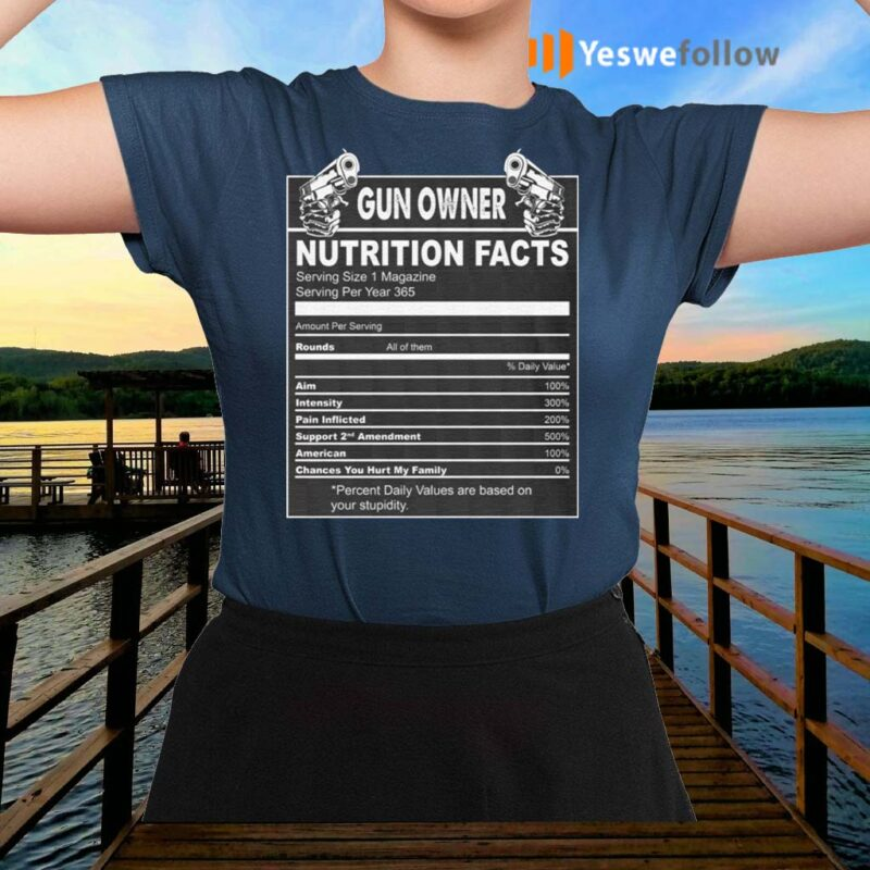 Gun-Owner-Nutrition-Fact-TShirt