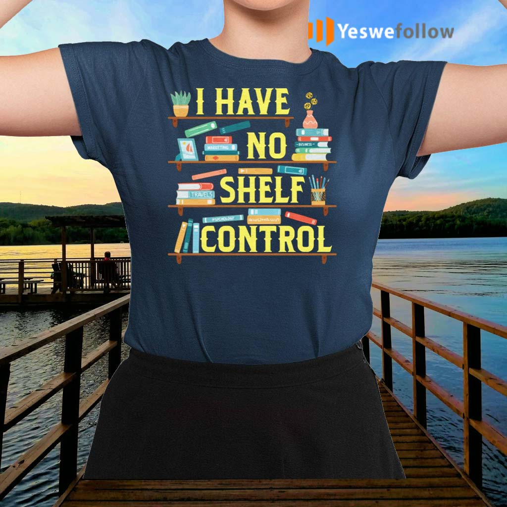 I-Have-No-Shelf-Control-Bookshelf-Shirt