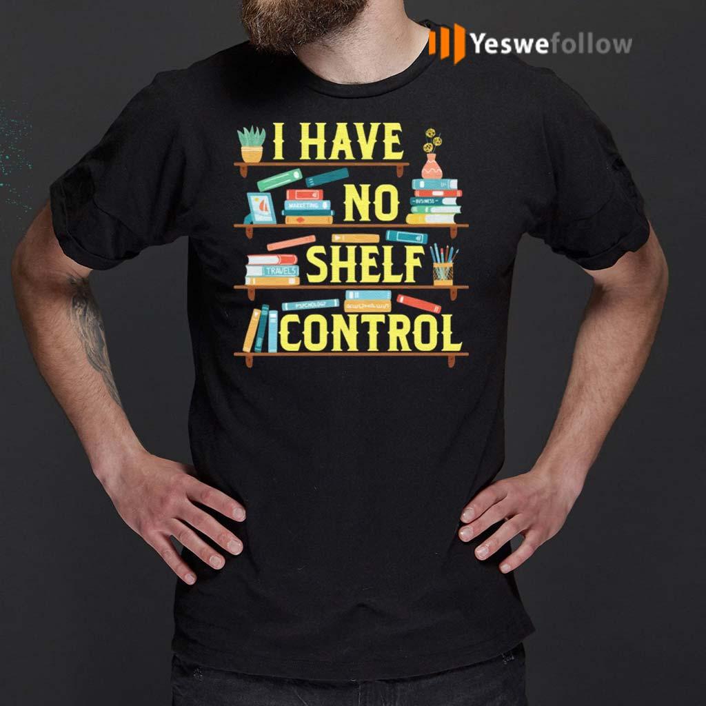 I-Have-No-Shelf-Control-Bookshelf-Shirts