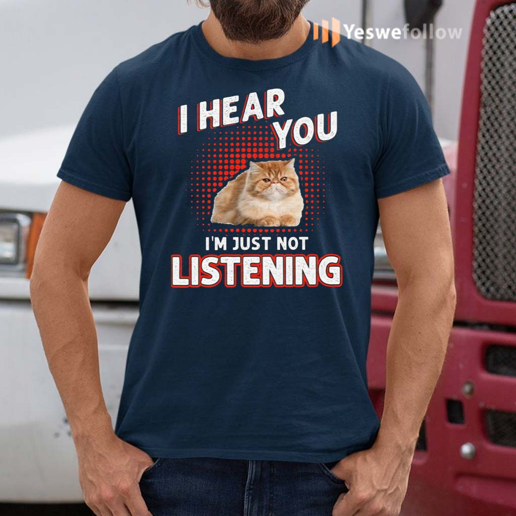 I-Hear-You-I'm-Just-Not-Listening-Shirt