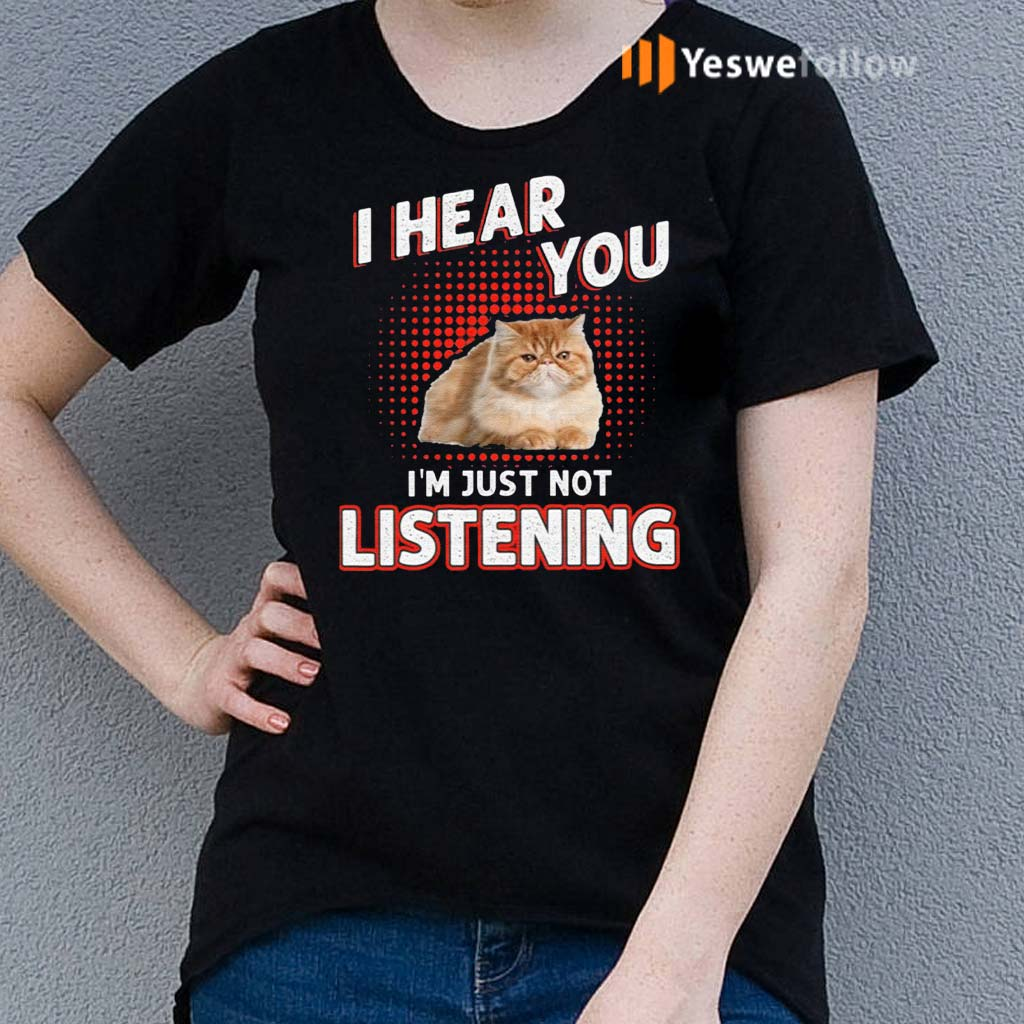 I-Hear-You-I'm-Just-Not-Listening-Shirts