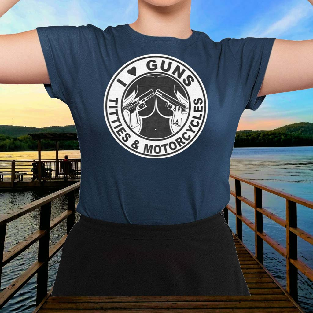I-Love-Guns-Titties-&-Motorcycles-Shirt