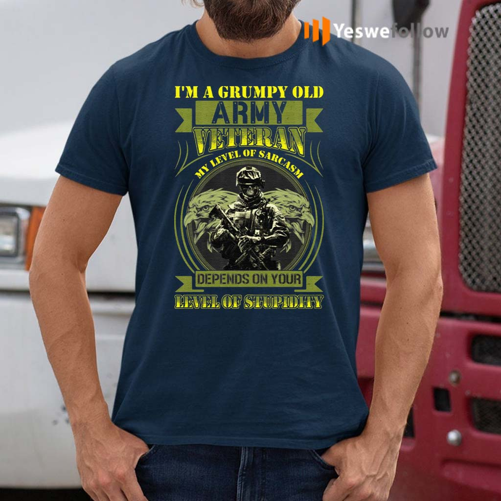 I'm-A-Grumpy-Old-Army-Veteran-Print-On-Back-Only-Shirt