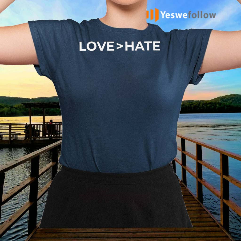 Love-Greater-Than-Hate-TShirt