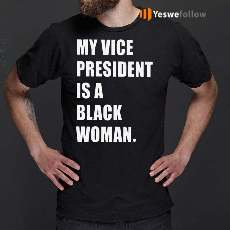 My-Vice-President-Is-Black-Shirt