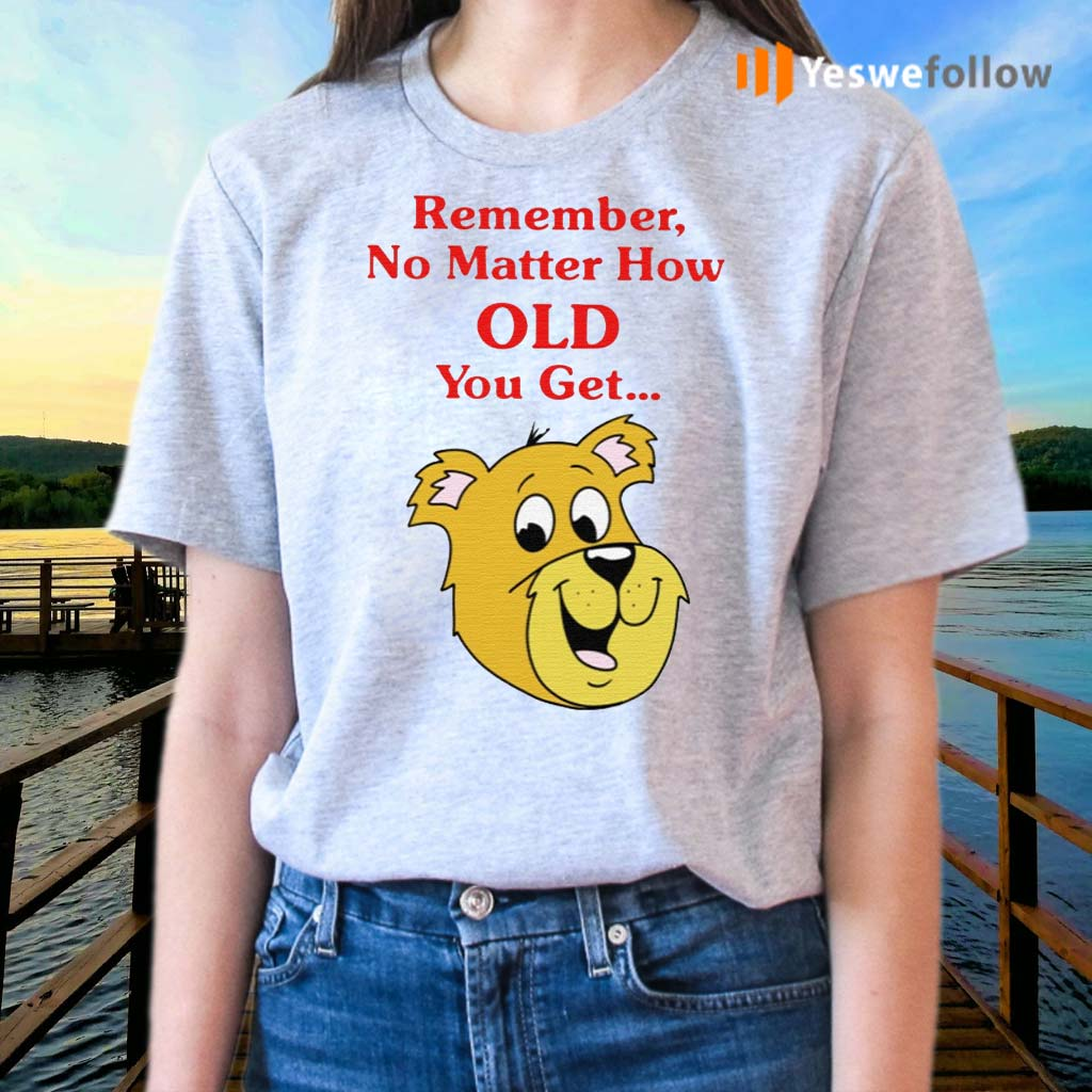 Scooby-Doo-Remember-No-Matter-How-Old-You-Get-Shirts