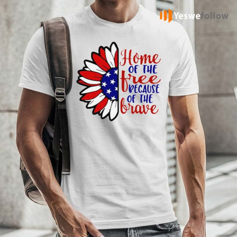 Sunflower-America-home-of-the-free-because-of-the-brave-shirt