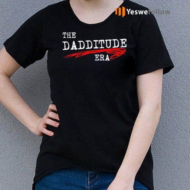 The-Dadditude-ERA-TShirts