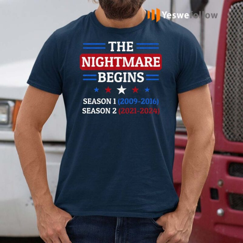 The-Nightmare-Begins-January-20th-2021-T-Shirts