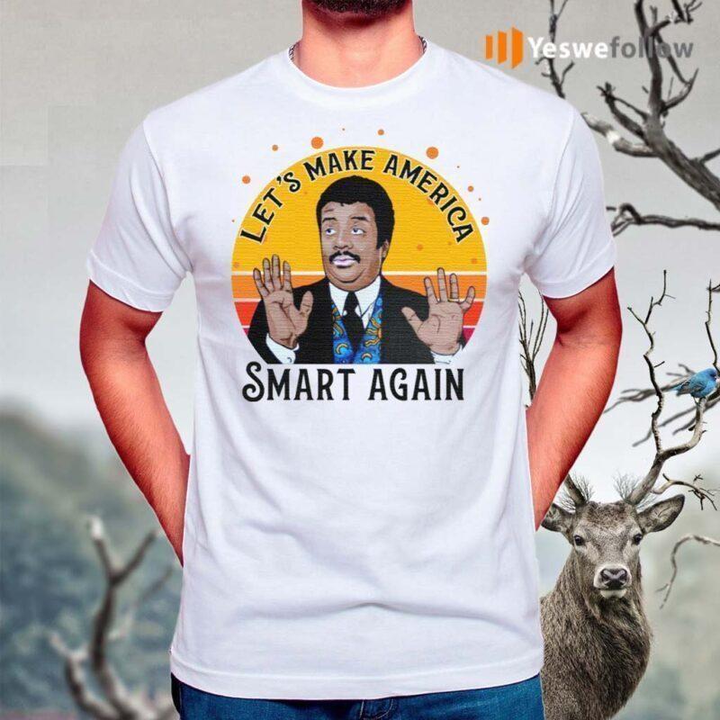 Tyson-Let's-Make-America-Smart-Again-Vintage-Shirts