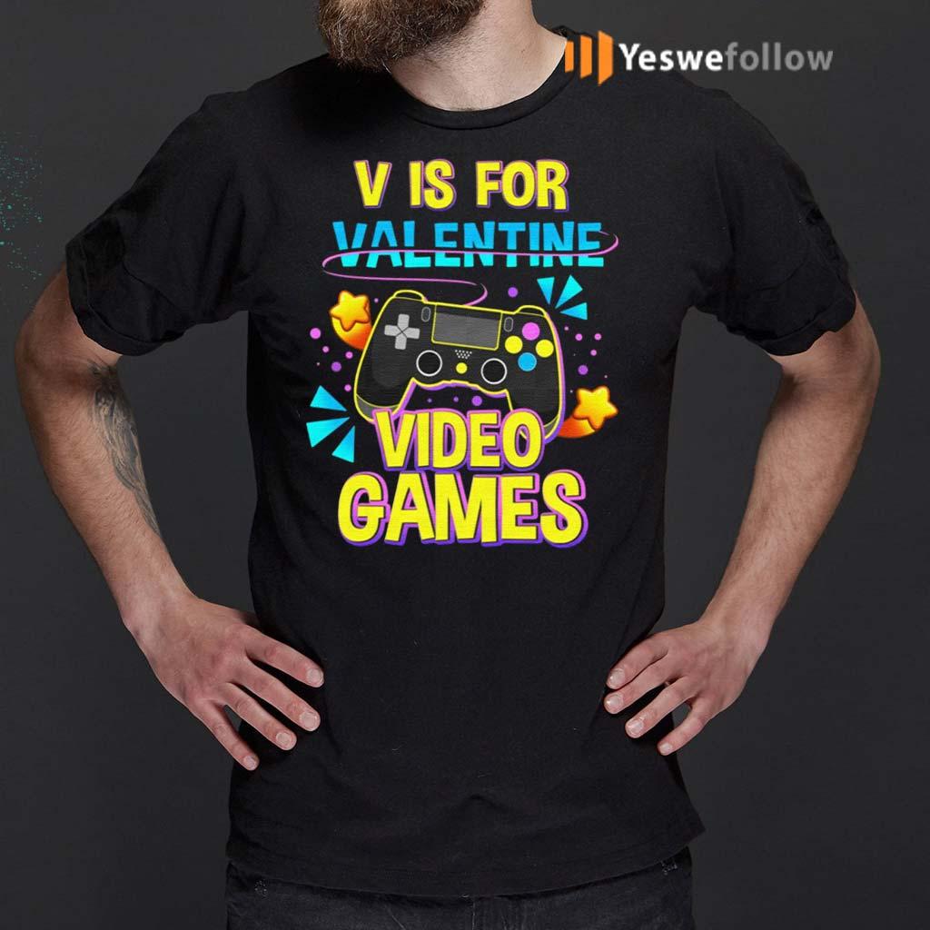 V-Is-For-Video-Games-Funny-Valentines-Day-Gamer-Boy-Men-Gift-T-Shirt