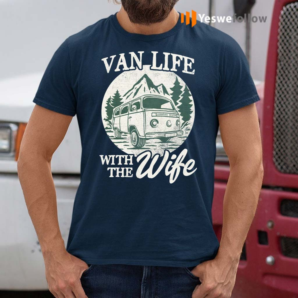 Van-Life-With-The-Wife-T-shirts