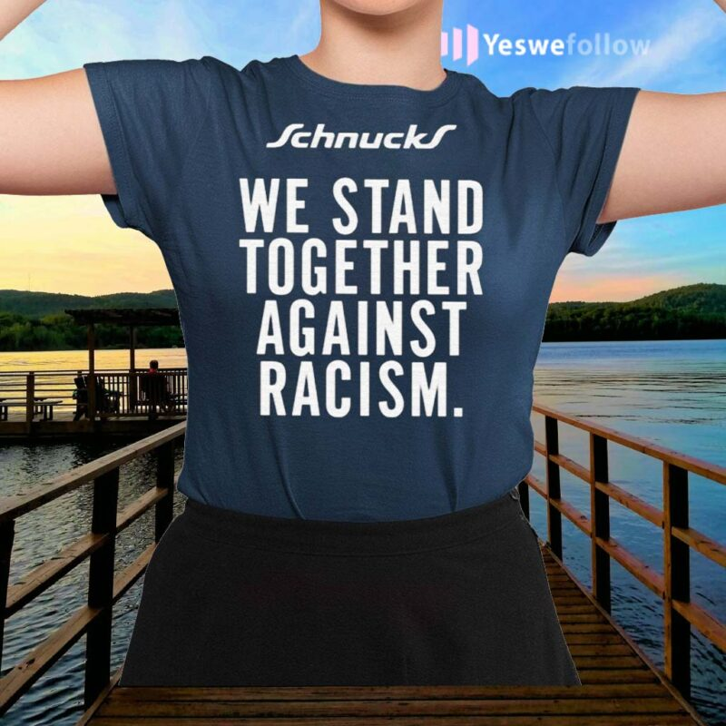 We-Stand-Together-Against-Racism-Shirts