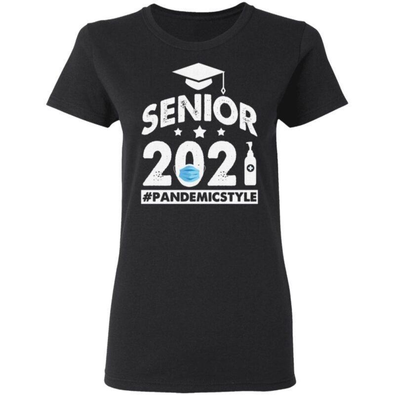 Senior 2021 Pandemicstyle T-Shirt