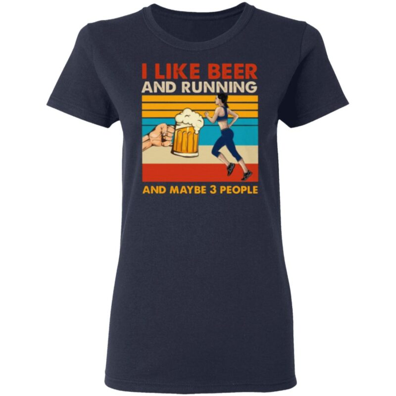 I Like Beer And Running T Shirt