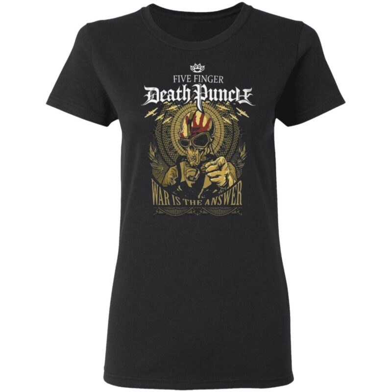Five Finger Death Punch War Is The Answer 2020 T Shirt