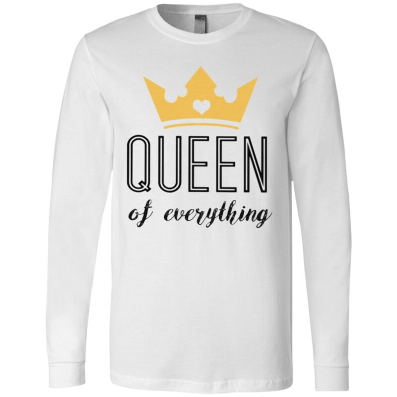 Queen Of Everything T Shirt