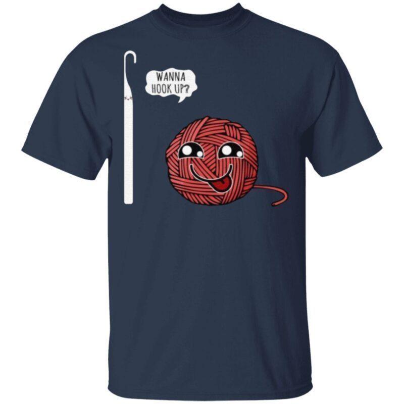 Wanna Hook Up T-Shirt