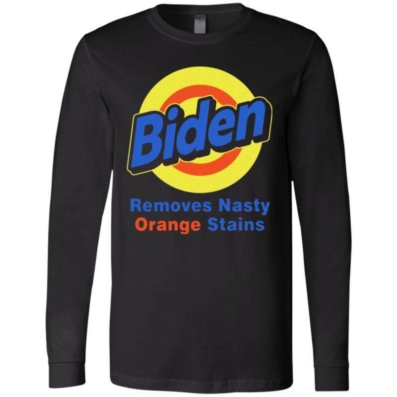 Biden Removes Nasty Orange Stains Vote Democrat T-shirt