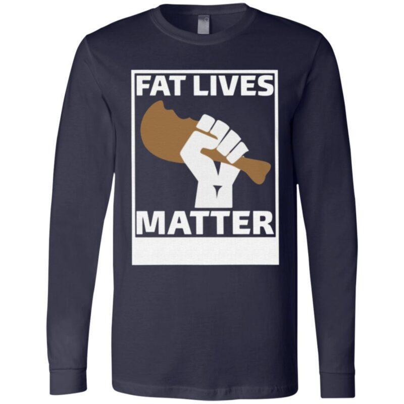 Fat Lives Matter Open The Buffets T Shirt