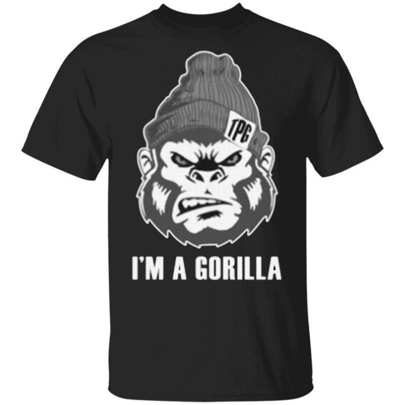 I Am A Gorilla T-Shirt