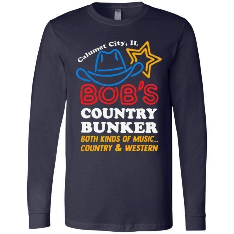 Calumet City IL Bob's Country Bunker T Shirt