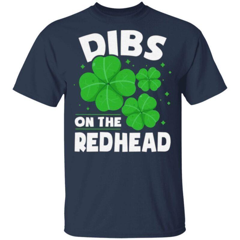 Dibs On The Redhead T-shirt