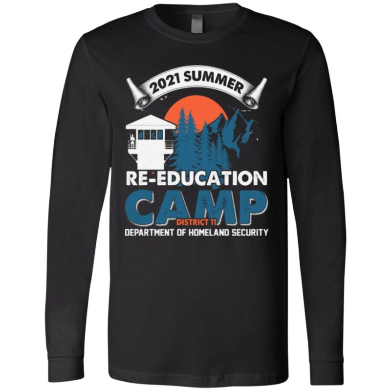 2021 Summer Re-education Camp Department Of Homeland Security T-Shirt
