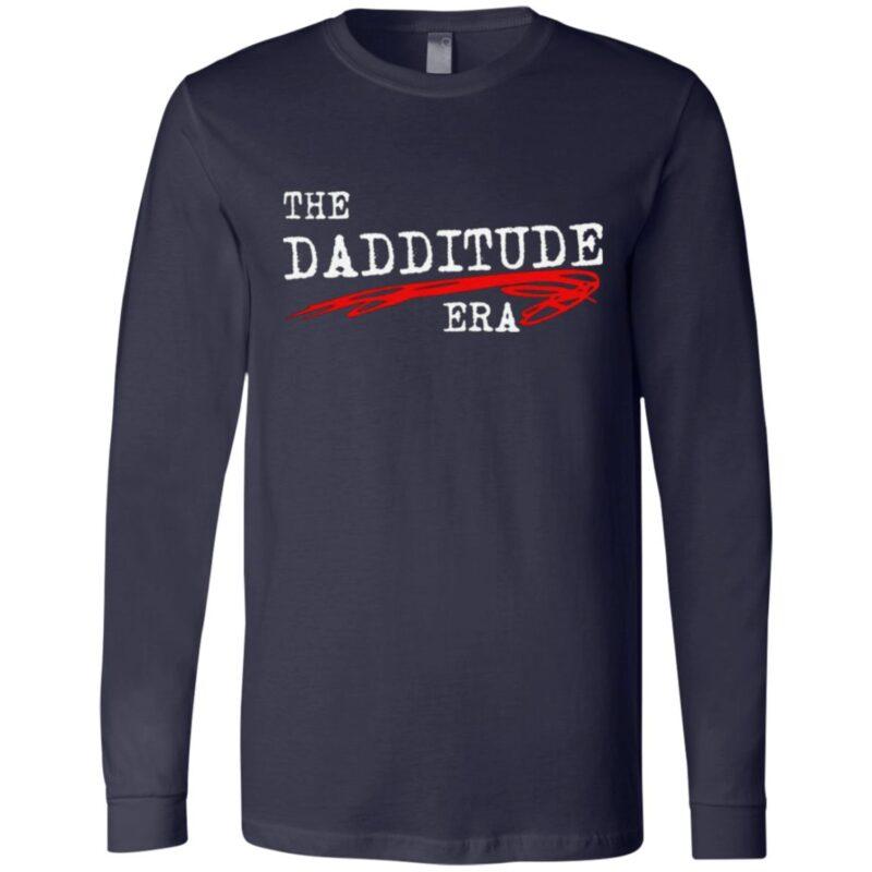 The Dadditude ERA T Shirt