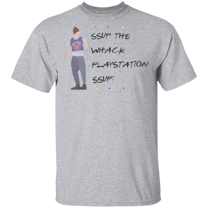 Friend SUP THE Whack Playstation Sup T Shirt